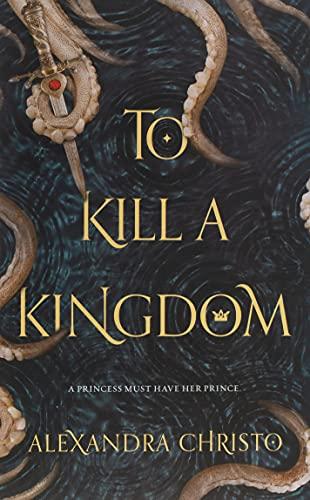 To Kill a Kingdom