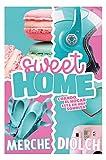 Sweet home: Cuando el hogar está en una sonrisa (ROMANTICA)
