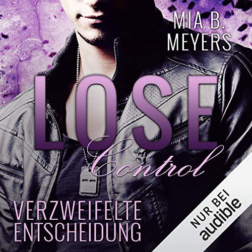 Lose Control - Verzweifelte Entscheidung Titelbild