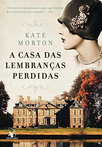 A casa das lembranças perdidas (Portuguese Edition)