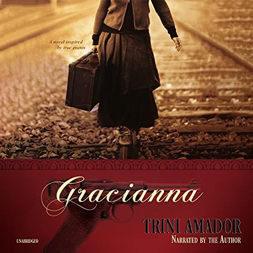 Gracianna Audiobook By Trini Amador cover art