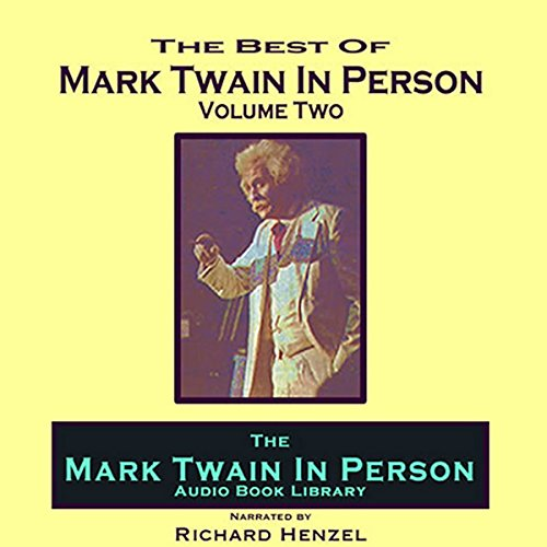 Mark Twain in Person, Vol. 2 Audiobook By Mark Twain cover art