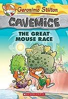 Geronimo Stilton Cavemice #5: The Great Mouse Race by Geronimo Stilton(2014-05-27)