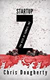 Startup Z (Zombie Inc. Book 2) (English Edition)