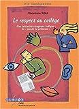 Le respect au collège. Une initiative citoyenne ludique : le