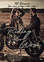 Riding for Wren: Anthology Benefiting Wren McCabe and Her Daughter (English Edition)