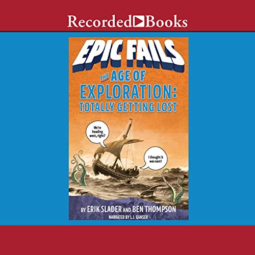 The Age of Exploration (Epic Fails, Book 4) Titelbild