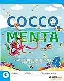 Cocco e Menta. Quaderni multidisciplinari per le vacanze. Per la Scuola elementare. Con Libro: Odissea. I viaggi di Ulisse (Vol. 4)