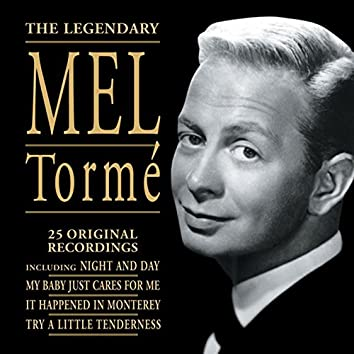 The Legendary Mel Tormé: 25 Original Recordings