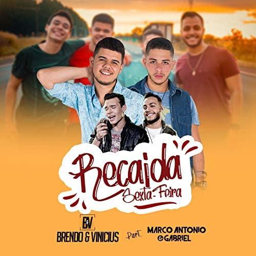 Brendo e Vinicius feat. Marco Antonio & Gabriel