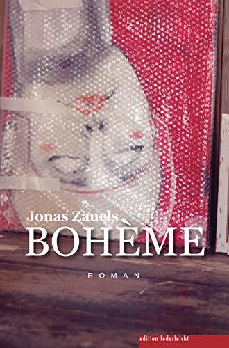 BOHÈME: Roman (German Edition)