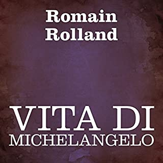 Vita di Michelangelo [Life of Michelangelo] audiobook cover art