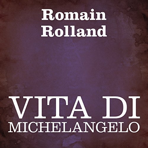 Vita di Michelangelo [Life of Michelangelo] Titelbild