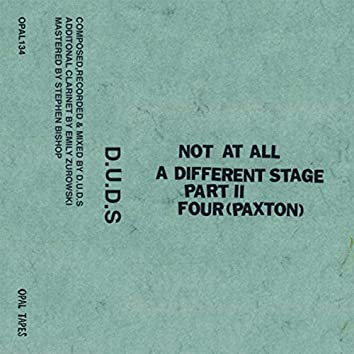 Not At All / A Different Stage Pt. II