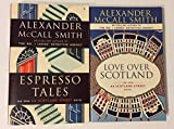 2 Books! 1) Espresso Tales 2) Love Over Scotland (44 Scotland Street Series)