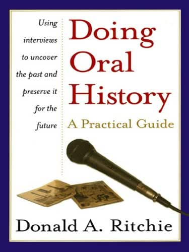Doing Oral History: A Practical Guide (English Edition)
