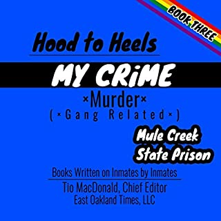 Hood to Heels: Gang Related Murder audiobook cover art