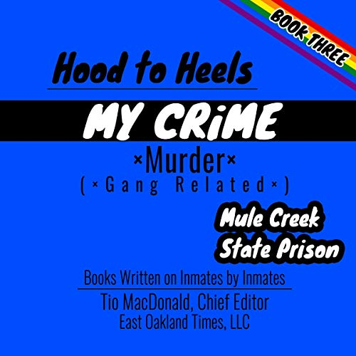 Hood to Heels: Gang Related Murder Audiobook By Tio MacDonald cover art