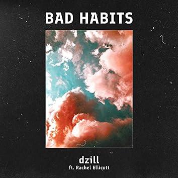Bad Habits (feat. Rachel Ellicott)
