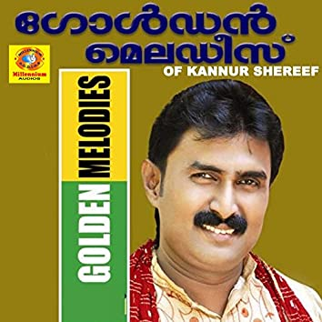 Golden Melodies Of Kannur Shereef