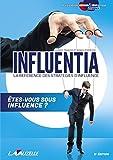 Influentia, la référence des stratégies d'influence