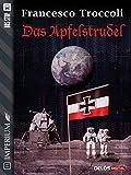 Das Apfelstrudel (Imperium) (Italian Edition)