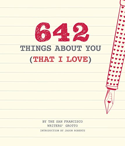 642 Things About You (That I Love): (Romantic Valentines Day Gift, Writing Prompt Journal for Couples)