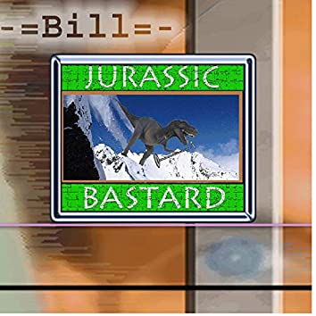 Jurassic Bastard
