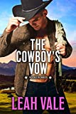 The Cowboy's Vow (Rodeo Romeos Book 3)