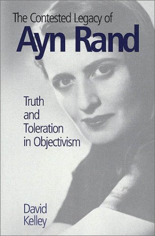 The Contested Legacy of Ayn Rand: Truth and Toleration in Objectivism