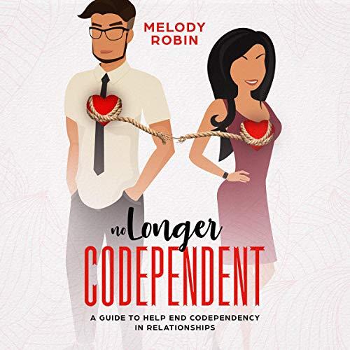 No Longer Codependent audiobook cover art