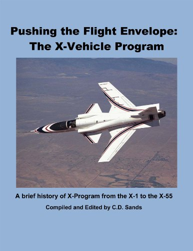 Pushing the Flight Envelope: The X-Vehicle Program (English Edition)