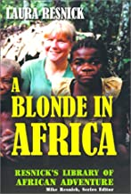 A Blonde in Africa (Resnick Library of African Adventure)