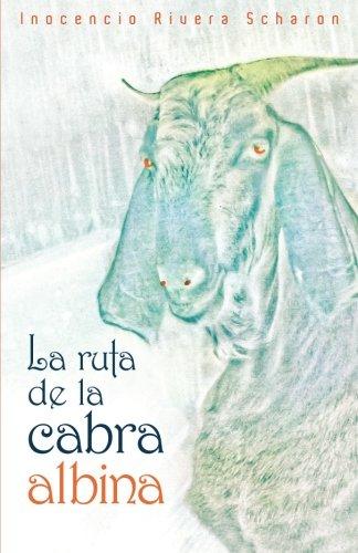 La ruta de la cabra albina