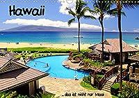 Hawaii ... das ist nicht nur MauiAT-Version (Wandkalender 2022 DIN A3 quer): Hawaii - der 50. Bundesstaat der USA. Die Inselkette bildet die noerdliche Spitze des polynesischen Dreiecks. (Monatskalender, 14 Seiten )