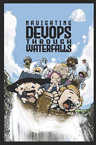 Navigating DevOps Through Waterfallsの詳細を見る