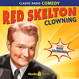Red Skelton: Clowning audiobook cover art