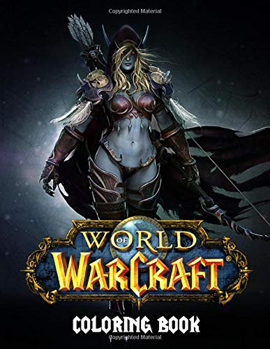 World of Warcraft Coloring Book: 50+ Coloring Pages. Exclusive Artistic Illustrations for All Fans