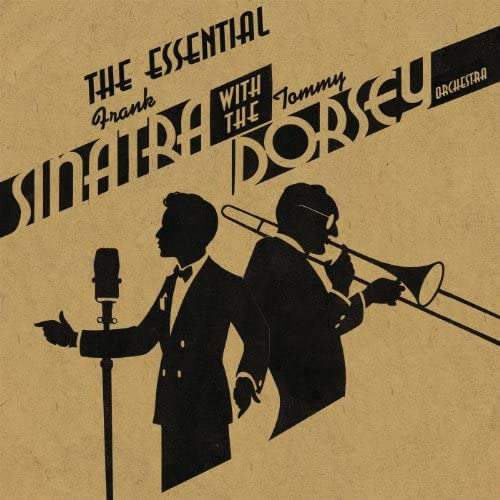 Tommy Dorsey & His Orchestra feat. Frank Sinatra