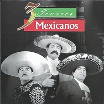 Los Tres Tenores Mexicanos