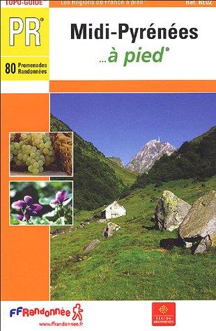 Midi-Pyrenees a Pied