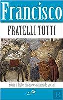 Fratelli Tutti (Portuguese Edition)