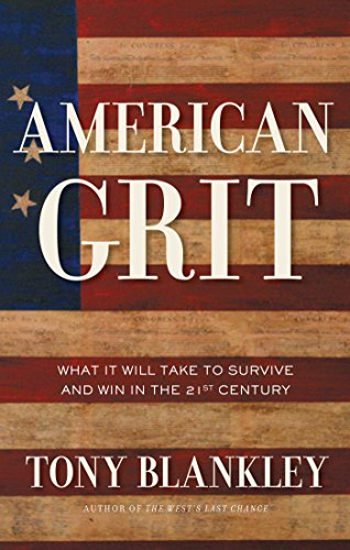 American Grit: What It Will Take to Survive and Win in...