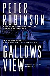 Books Set in Yorkshire: Gallows View by Peter Robinson. yorkshire books, yorkshire novels, yorkshire literature, yorkshire fiction, yorkshire authors, best books set in yorkshire, popular books set in yorkshire, books about yorkshire, yorkshire reading challenge, yorkshire reading list, york books, leeds books, bradford books, yorkshire packing list, yorkshire travel, yorkshire history, yorkshire travel books, yorkshire books to read, books to read before going to yorkshire, novels set in yorkshire, books to read about yorkshire