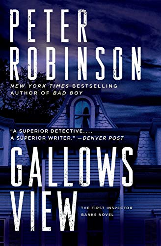 Gallows View: The First Inspector Banks Novel (Inspector Banks Novels)