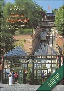 Halló, itt Magyarország!: Magyar Nyelvkönyv Külföldieknek, 2 (Hungarian Edition)