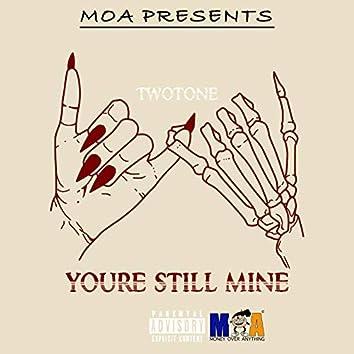 You're Still Mine