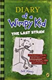 Diary of a wimpy kid - The last straw - PUFFIN BOOKS - 01/01/2010