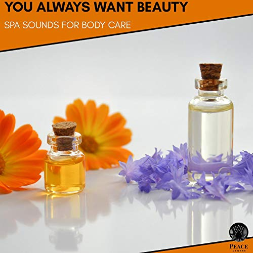 You Always Want Beauty - Spa Sounds For Body Care