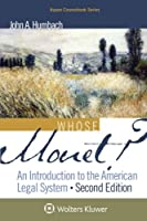 Whose Monet?: An Introduction to the American Legal System (Aspen Coursebook)